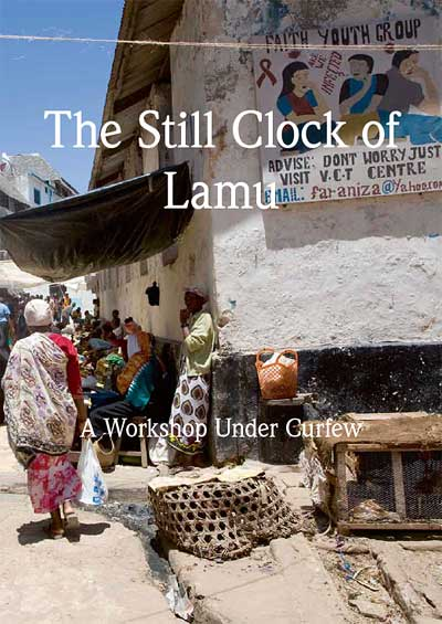 The Still Clock of Lamu